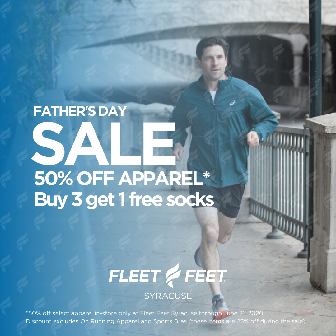 Father's Day Sale at Fleet Feet Syracuse Running, walking